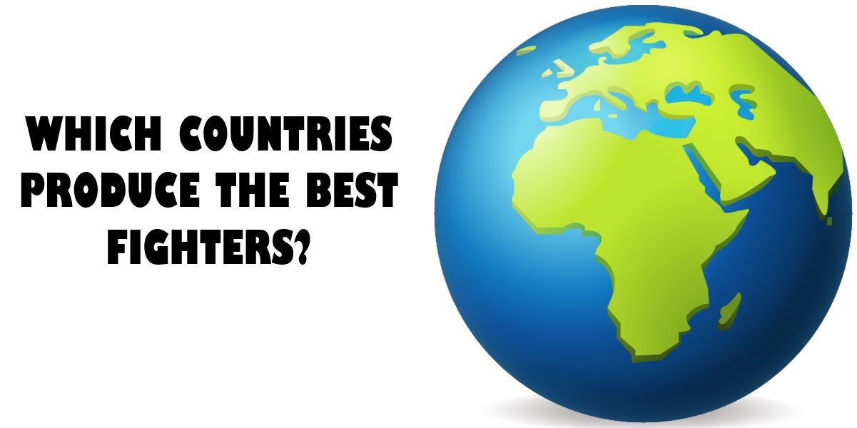 Which countries produce the best fighters
