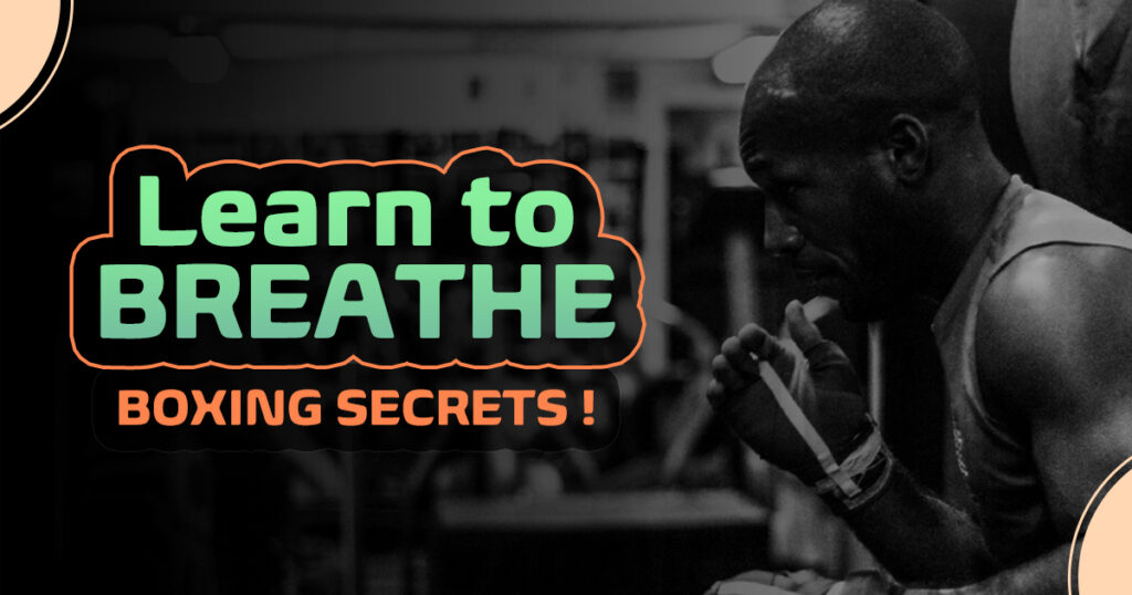 How To Breathe In Boxing