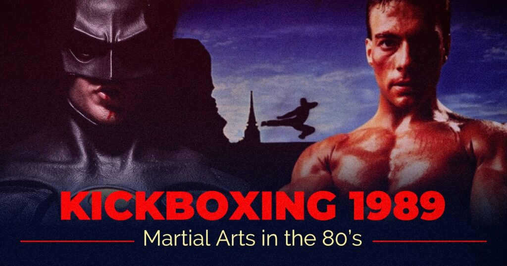 Kickboxing 1989 Martial Arts In The 80s
