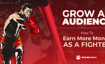 Grow an Audience How Fighters Can Earn More Money