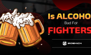 Is Alcohol Bad For Fighters